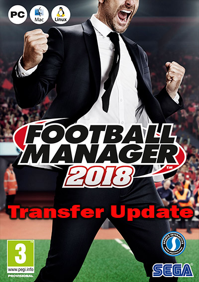 Football Manager 2018 Transfer Update