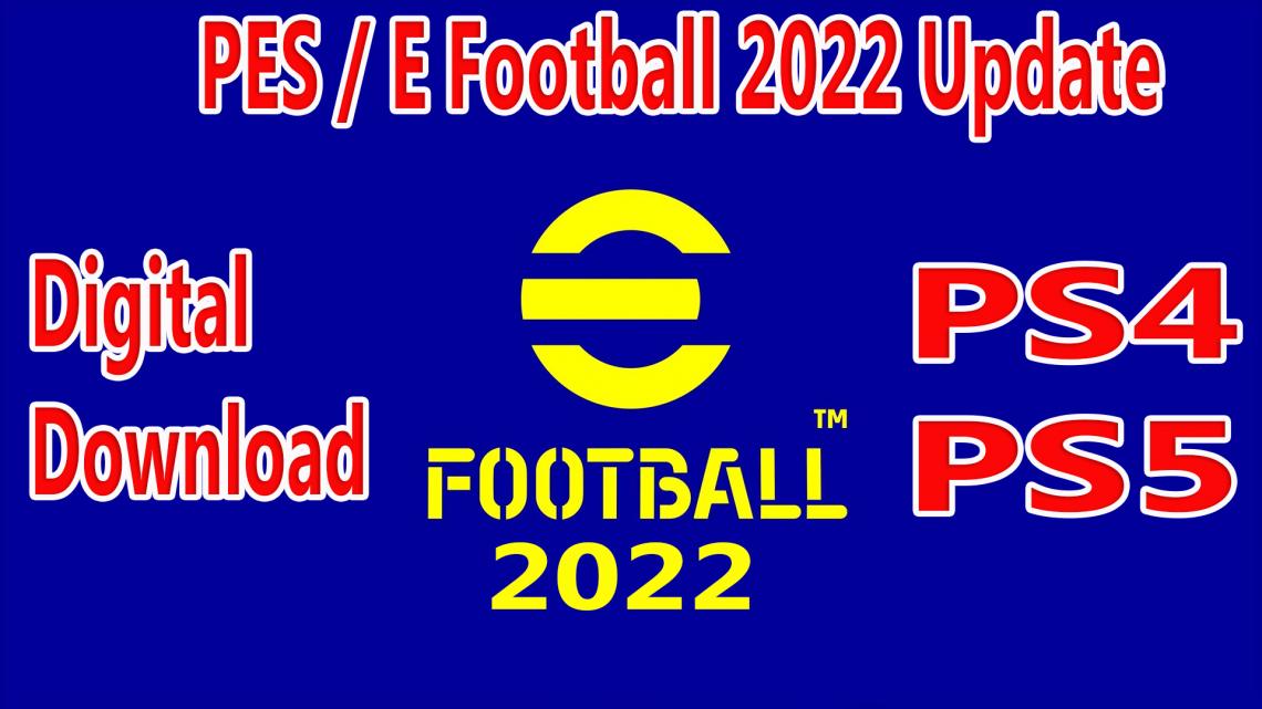 PES 2022 PS4 / PS5 Digital Download Pre Order